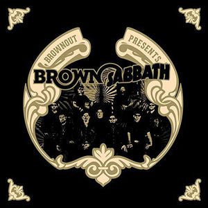 <b>Brownout </b><br><i>Brownout Presents Brown Sabbath</i>