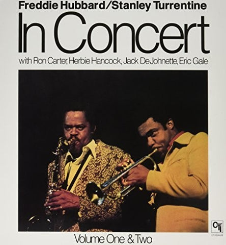 <b>Freddie Hubbard, Stanley Turrentine </b><br><i>In Concert Volume One & Two</i>