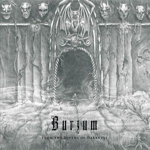<b>Burzum </b><br><i>From The Depths Of Darkness</i>
