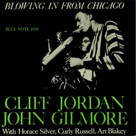 <b>Clifford Jordan, John Gilmore </b><br><i>Blowing In From Chicago [2LP, 45 RPM]</i>