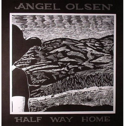 <b>Angel Olsen </b><br><i>Half Way Home</i>