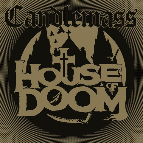 <b>Candlemass </b><br><i>House Of Doom</i>