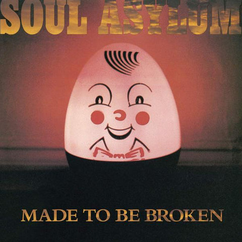<b>Soul Asylum </b><br><i>Made To Be Broken</i>