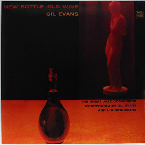 "<b>Gil Evans And His Orchestra Featuring Julian ""Cannonball"" Adderley </b><br><i>New Bottle Old Wine</i>"