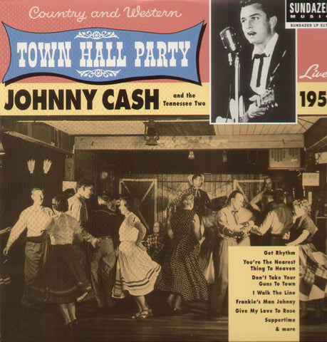 <b>Johnny Cash And The Tennessee Two </b><br><i>Live At Town Hall Party 1958</i>