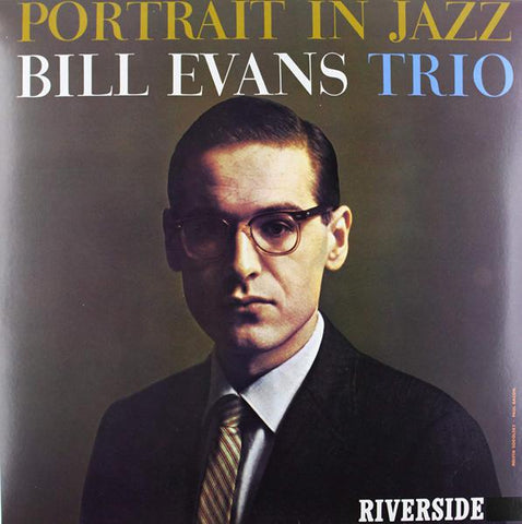 <b>Bill Evans Trio </b><br><i>Portrait In Jazz</i>