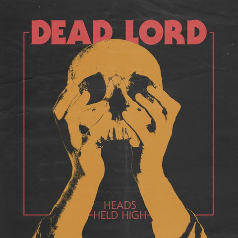 <b>Dead Lord </b><br><i>Heads Held High</i>