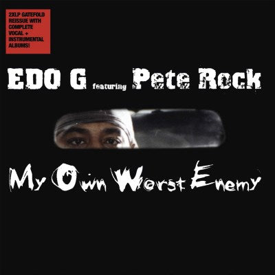 <b>Edo G Featuring Pete Rock </b><br><i>My Own Worst Enemy</i>