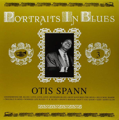 <b>Otis Spann </b><br><i>Portraits In Blues, Volume 3</i>
