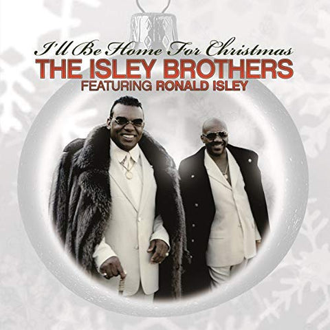 <b>The Isley Brothers </b><br><i>I'll Be Home For Christmas</i>