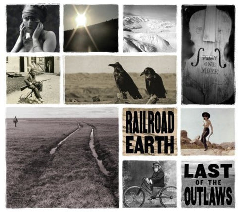<b>Railroad Earth </b><br><i>Last Of The Outlaws</i>