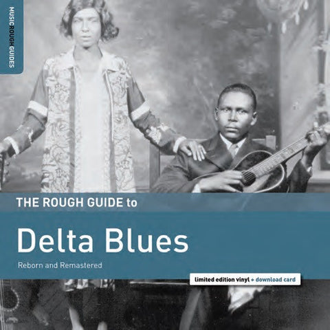 <b>Various Artists </b><br><i>The Rough Guide To Delta Blues</i>