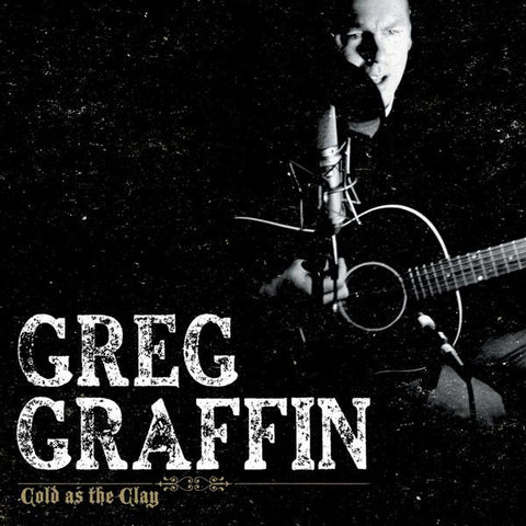 <b>Greg Graffin </b><br><i>Cold As The Clay</i>