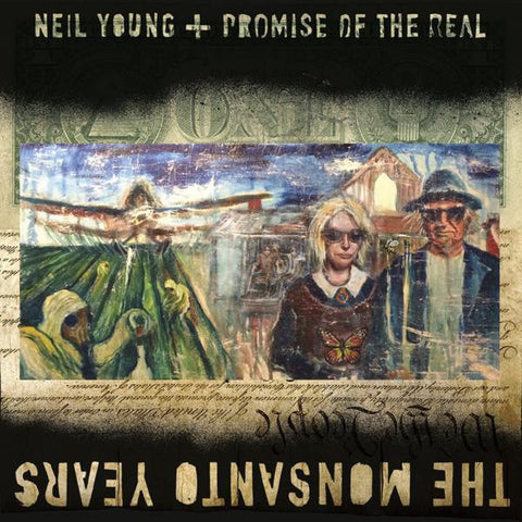<b>Neil Young + Promise Of The Real </b><br><i>The Monsanto Years</i>