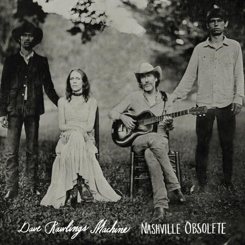 <b>Dave Rawlings Machine </b><br><i>Nashville Obsolete</i>