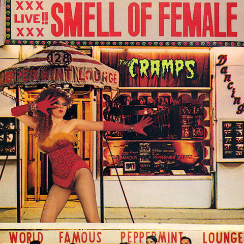<b>The Cramps </b><br><i>Smell Of Female</i>