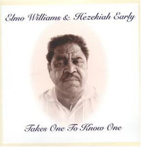 <b>Elmo Williams & Hezekiah Early </b><br><i>Takes One To Know One</i>