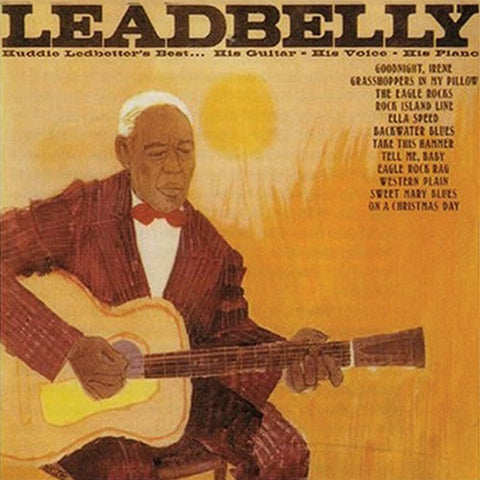 <b>Leadbelly </b><br><i>Huddie Ledbetter's Best... His Guitar - His Voice - His Piano</i>