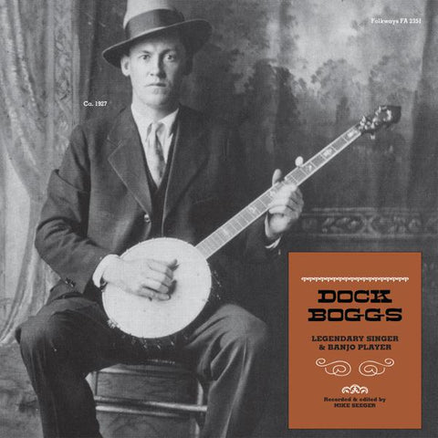 <b>Dock Boggs </b><br><i>Legendary Singer & Banjo Player</i>