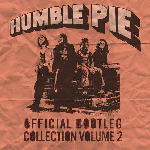 <b>Humble Pie </b><br><i>Official Bootleg Collection Volume 2</i>