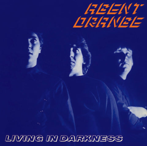 <b>Agent Orange </b><br><i>Living In Darkness</i>