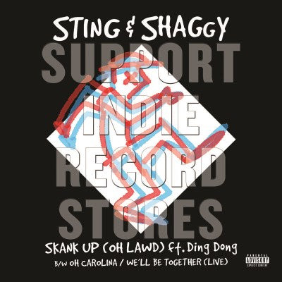 "<b>Sting & Shaggy </b><br><i>Skank Up (Oh Lawd) / Oh Carolina / We'll Be Together [7""]</i>"