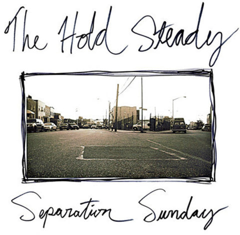 <b>The Hold Steady </b><br><i>Separation Sunday</i>