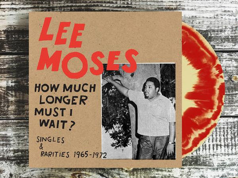 <b>Lee Moses </b><br><i>How Much Longer Must I Wait? [Plaid Room Records Exclusive Cream/Red Vinyl]</i>