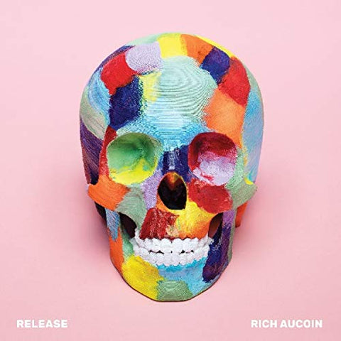 <b>Rich Aucoin </b><br><i>Release</i>