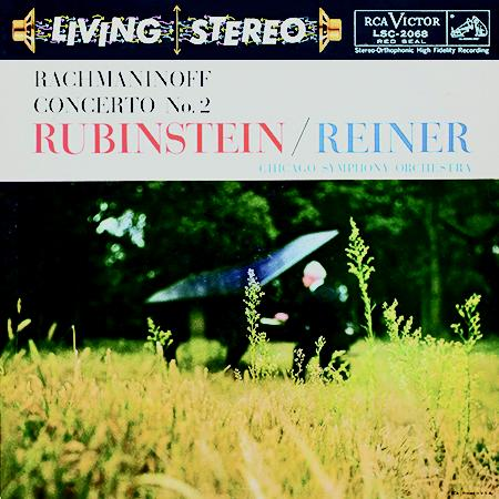 <b>Rubinstein and Reiner, Chicago Symphony Orchestra </b><br><i>Rachmaninoff: Concerto No. 2</i>