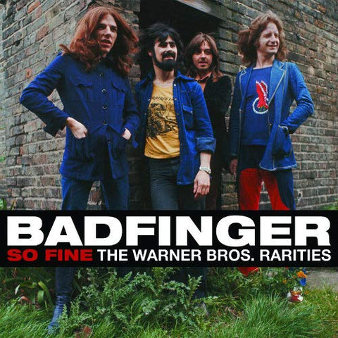 <b>Badfinger </b><br><i>So Fine - Warner Bros. Rarities</i>