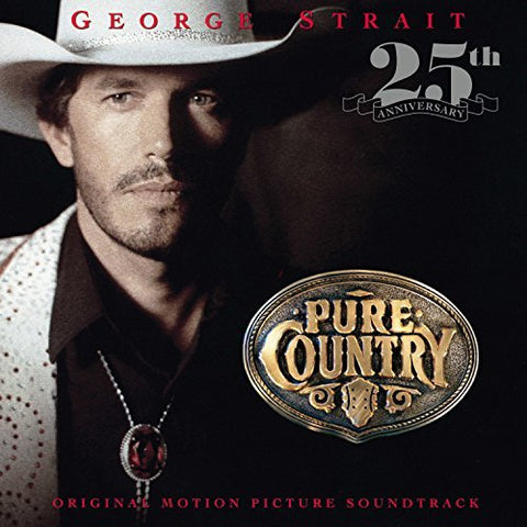 <b>George Strait </b><br><i>Pure Country (Original Motion Picture Soundtrack)</i>