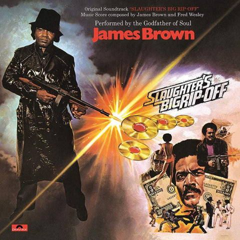 <b>James Brown </b><br><i>Slaughter's Big Rip-Off</i>