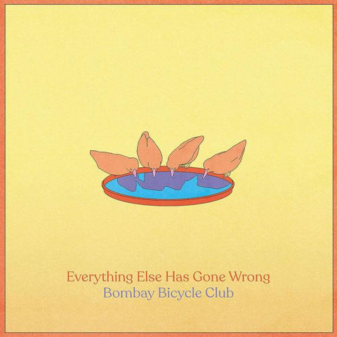 <b>Bombay Bicycle Club </b><br><i>Everything Else Has Gone Wrong</i>