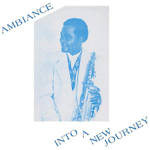 <b>Ambiance </b><br><i>Into A New Journey</i>