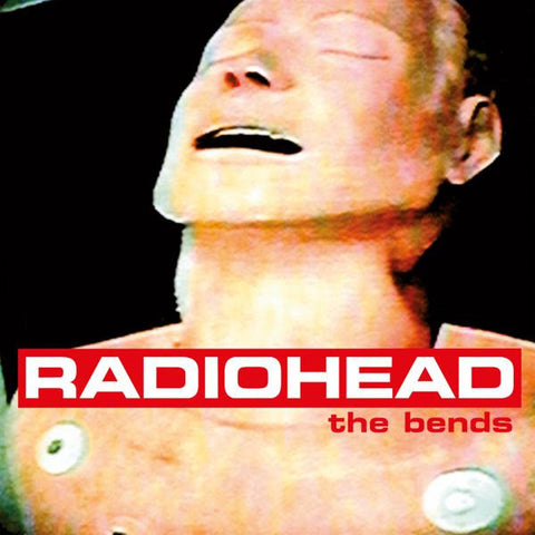 <b>Radiohead </b><br><i>The Bends</i>