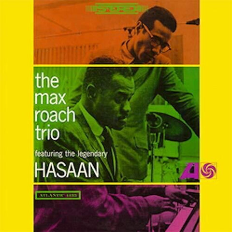 <b>The Max Roach Trio Featuring The Legendary Hasaan </b><br><i>The Max Roach Trio Featuring The Legendary Hasaan</i>
