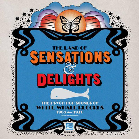 <b>Various </b><br><i>Land Of Sensations & Delights: Psych Pop Sounds Of White Whale Records [1965 - 1970]</i>
