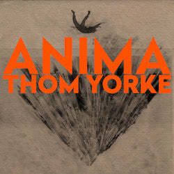 <b>Thom Yorke </b><br><i>ANIMA [Indie-Exclusive Orange Vinyl]</i>