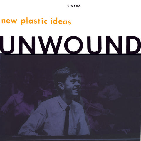 <b>Unwound </b><br><i>New Plastic Ideas</i>