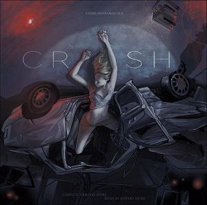 <b>Howard Shore </b><br><i>David Cronenberg's Crash (Complete Original Score)</i>