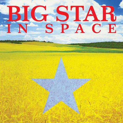<b>Big Star </b><br><i>In Space [Blue Vinyl]</i>