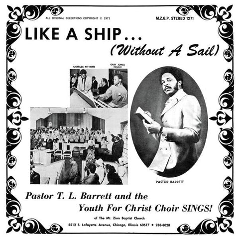 <b>Pastor T. L. Barrett And The Youth For Christ Choir </b><br><i>Like A Ship... (Without A Sail)</i>
