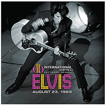 <b>Elvis Presley </b><br><i>Live At The International Hotel, Las Vegas, NV August 23, 1969</i>