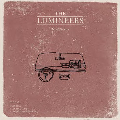 <b>The Lumineers </b><br><i>Song Seeds</i>