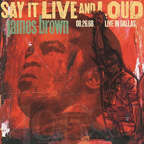 <b>James Brown </b><br><i>Say It Live And Loud (08.26.68 Live In Dallas)</i>