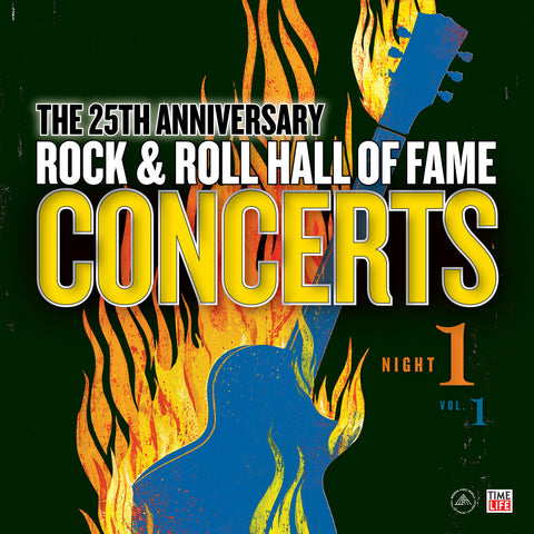 <b>Various Artists </b><br><i>The 25th Anniversary Rock & Roll Hall of Fame Concerts Night 1 - Vol. 1</i>