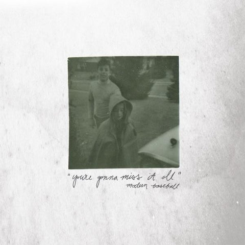 <b>Modern Baseball </b><br><i>You're Gonna Miss It All</i>