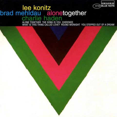 <b>Lee Konitz & Brad Mehldau & Charlie Haden </b><br><i>Alone Together [Blue Note 80th Anniversary Series]</i>