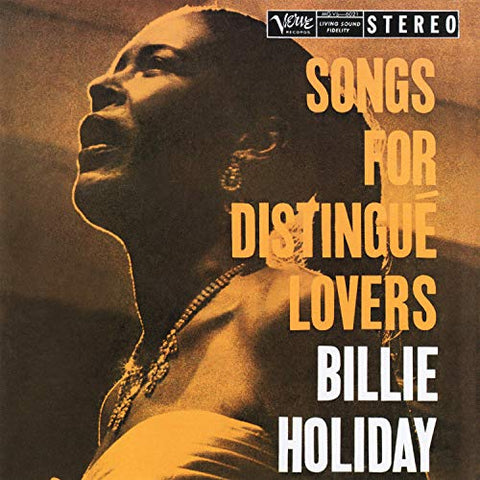 <b>Billie Holiday </b><br><i>Songs For Distingue Lovers</i>
